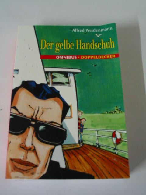 Alfred Weidenmann: Der gelbe Handschuh